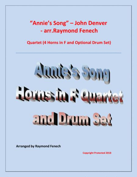 Annie's Song - John Denver ( 4 Horns in F Quartet and optional Drum Set) - Early Intermediate level