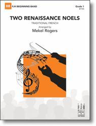 Two Renaissance Noels