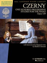 Czerny - One Hundred Progressive Studies for the Piano, Op. 139
