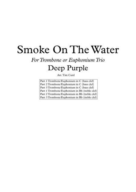 Smoke On The Water for Trombone or Euphonium Trio