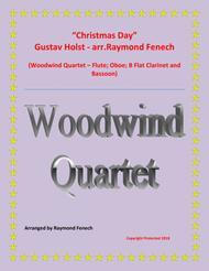 Christmas Day-Gustav Holst- WOODWIND QUARTET (Flute; Oboe; B Flat Clarinet; and Bassoon) - Advance Intermediate