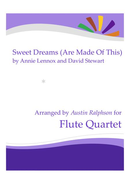 Sweet Dreams (Are Made Of This) - flute quartet
