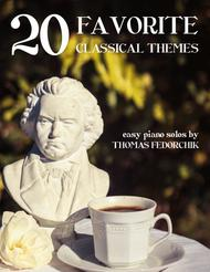 20 Classical Themes for Easy Piano (C Major / A minor)