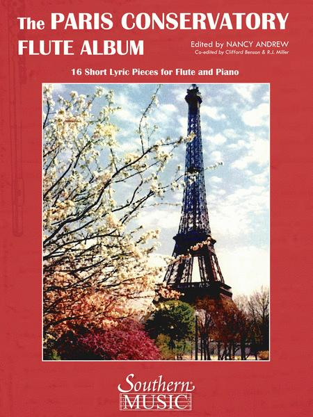 Paris Conservatory Flute Album: 16 Short Lyric Pieces for Flute and Piano
