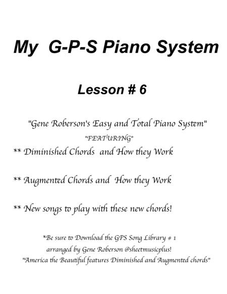 My GPS Piano System  Lesson # 6