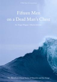 Fifteen Men on a Dead Man's Chest - Sea Song / Pirate Song (TTBB) arranged for men's choir and solo Baritone with Piano Accompaniment