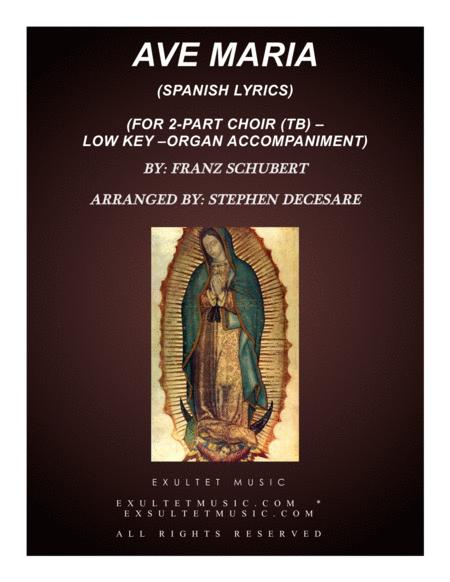 Ave Maria (Spanish Lyrics - for 2-part choir - (TB) - Low Key - Organ)