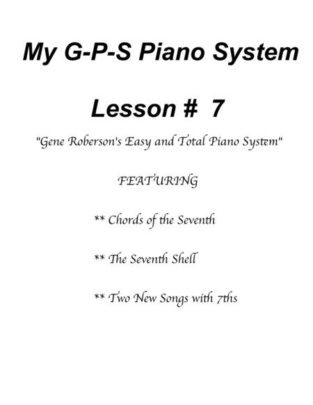 My GPS Piano System  Lesson # 7