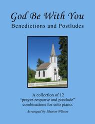 God Be with You: Benedictions and Postludes (A Collection of 12 Piano Solo Combinations)