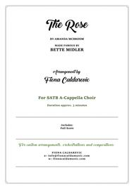 The Rose by Bette Midler - arranged for SATB A Cappella Choir