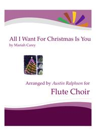 All I Want For Christmas Is You - flute choir / flute ensemble