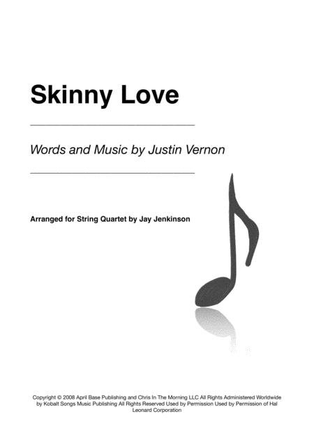 Skinny Love for String Quartet