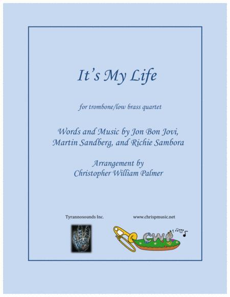 It's My Life (Trombone Quartet)