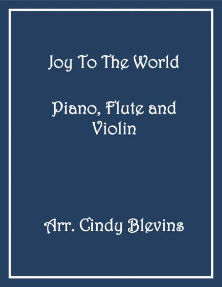 Joy To the World, for Piano, Flute and Violin