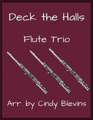 Deck the Halls, for Flute Trio