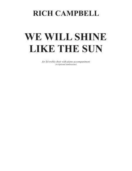 We Will Shine Like The Sun