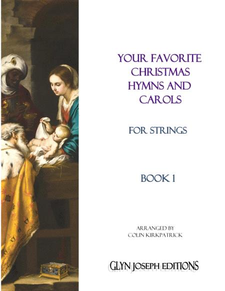Your Favorite Christmas Hymns and Carols for Strings, Book 1