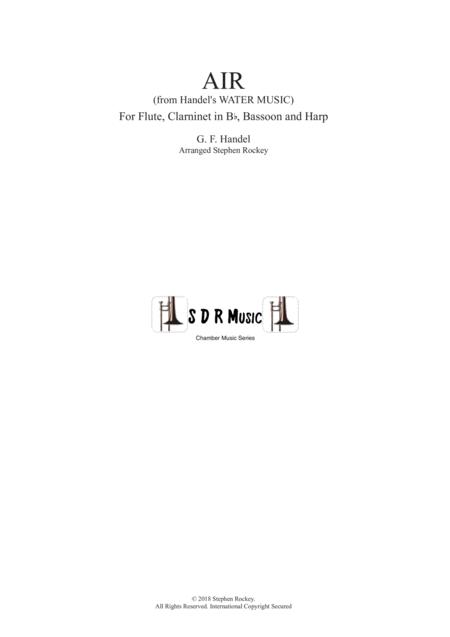 AIR from the Water Music for Chamber Ensemble Flute Clarinet in Bb Bassoon Harp