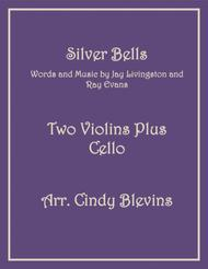 Silver Bells, for Two Violins and Cello