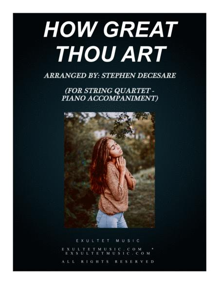 How Great Thou Art (for String Quartet - Piano Accompaniment)