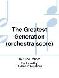 The Greatest Generation (orchestra score)