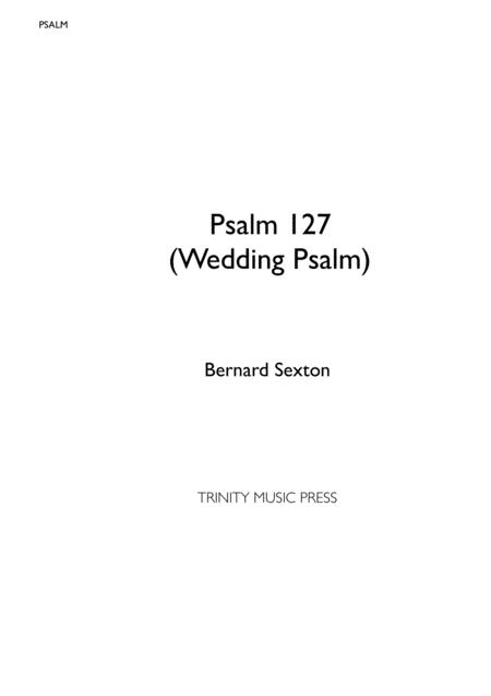 Psalm - O Blessed Are Those - Psalm 127 (Wedding Psalm)