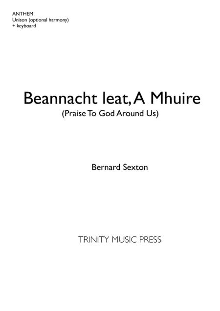 Beannacht Leat A Mhuire / Praise to God Around Us
