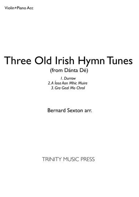 Three Old Irish Hymn Tunes