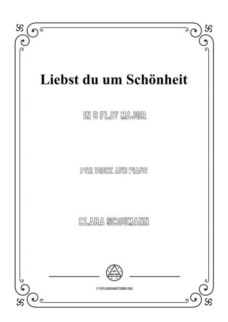 Clara-Liebst du um Schönheit in B flat Major,for voice and piano