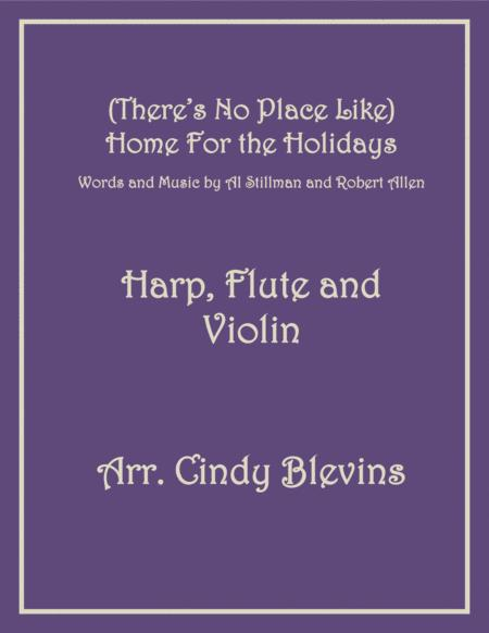 (There's No Place Like) Home For The Holidays, for Harp, Flute and Violin