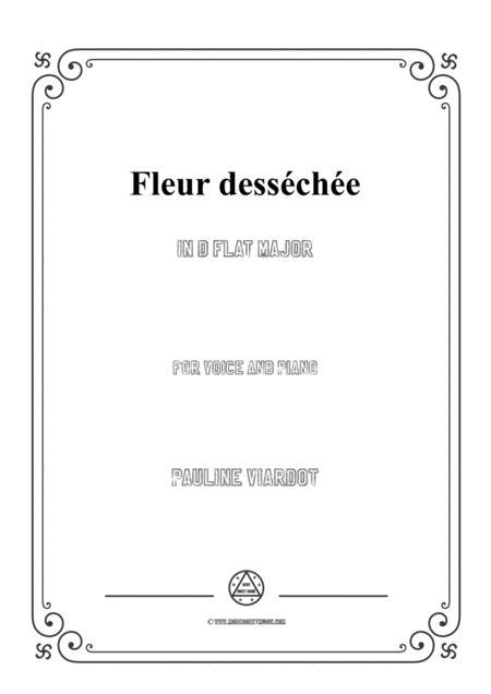 Viardot-Fleur desséchée in D flat Major,for voice and piano