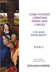 Your Favorite Christmas Hymns and Carols for Wind Instruments Book 2