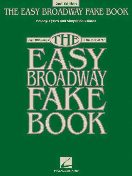 The Easy Broadway Fake Book - 2nd Edition