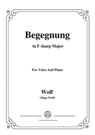 Wolf-Begegnung in F sharp Major,for voice and piano