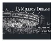 A Million Dreams (The Greatest Showman) for Percussion Ensemble