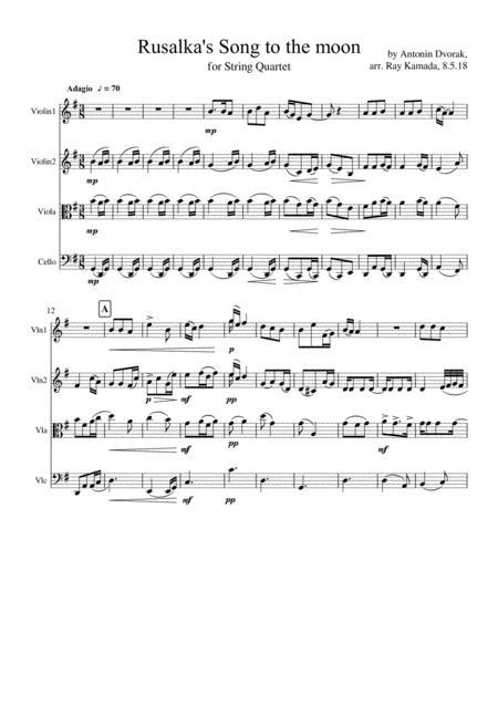 Rusalka's Song to the Moon - a Dvorak aria for String Quartet