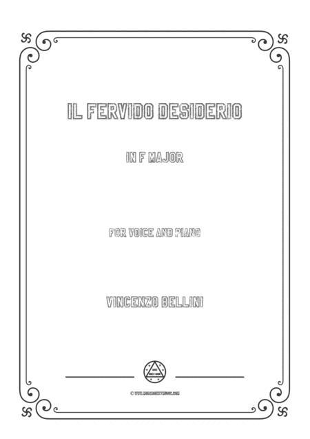 Bellini-Il fervido desiderio in F Major,for voice and piano