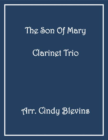 The Son of Mary, for Clarinet Trio