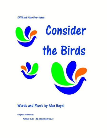 Consider the Birds (SATB and piano four hands) 11 pages.
