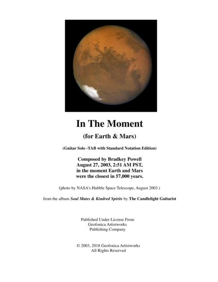 In The Moment (for Earth and Mars)