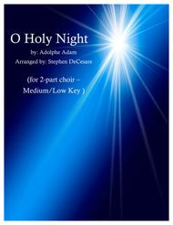 O Holy Night (for 2-part choir - Medium/Low Key)