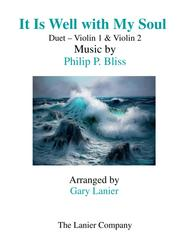 IT IS WELL WITH MY SOUL (Duet - Violin 1 & Violin 2 - Score & Instrumental Parts Included)