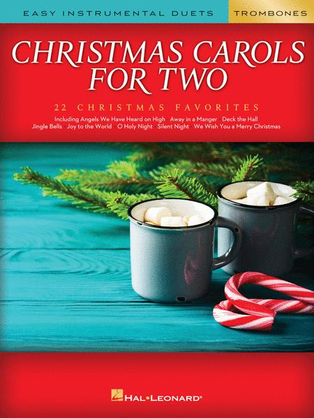 Christmas Carols for Two Trombone Duets