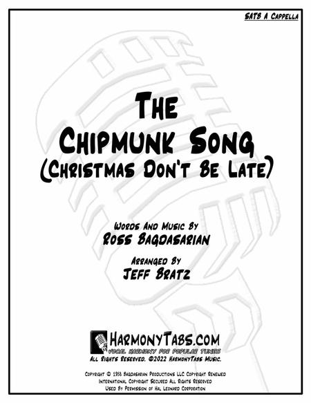 The Chipmunk Song (Christmas Don't Be Late) (SATB A Cappella)
