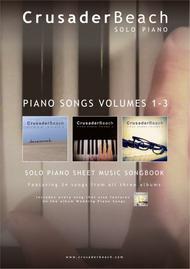 Piano Songs Volumes 1-3 - CrusaderBeach - Piano Solo Songbook