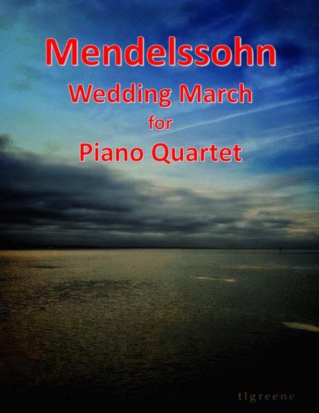 Mendelssohn: Wedding March for Piano Quartet
