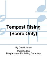Tempest Rising (Score Only)