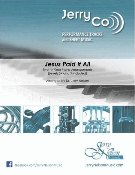 Jesus Paid It All (2 for 1 PIANO Standalone Arr's)