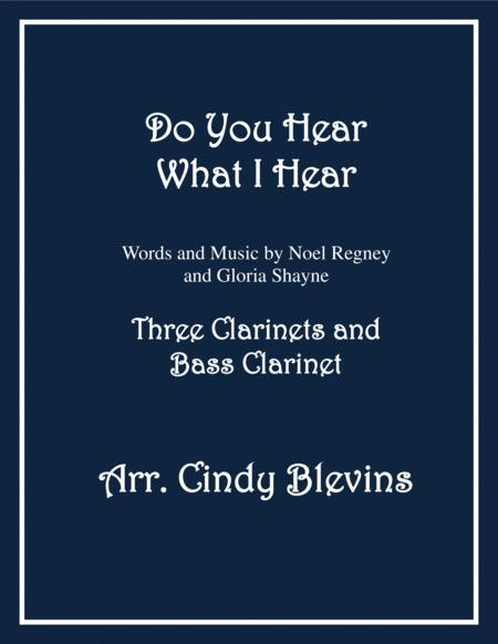 Do You Hear What I Hear, for Clarinet Quartet with Bass Clarinet