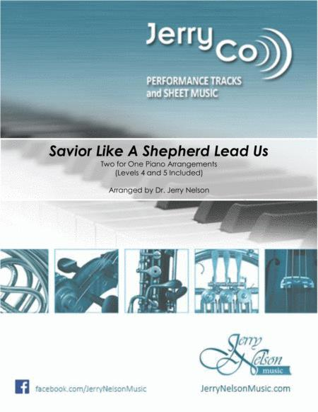Savior Like A Shepherd Lead Us  (2 for 1 PIANO Standalone Arr's)